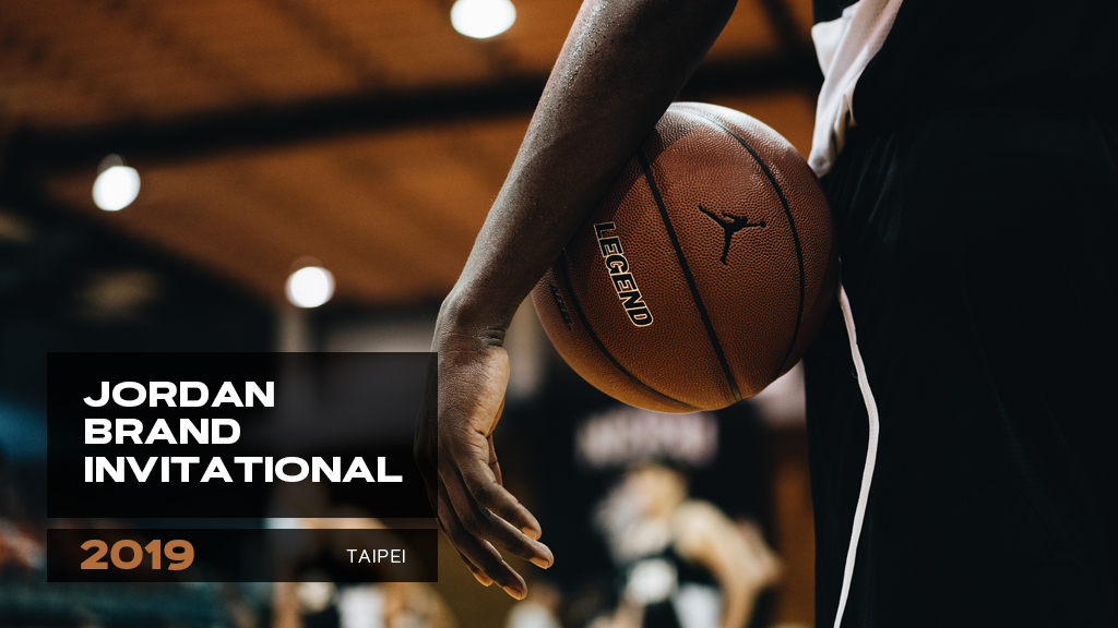 JORDAN BRAND INVITATIONAL 2019 籃球訓練營